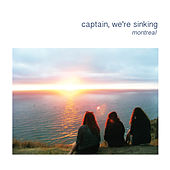 Play & Download Montreal by Captain We're Sinking | Napster