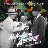 We No Speak Americano (Yolanda Be Cool vs. DCUP) (Remixes Vol. 1) by Yolanda Be Cool