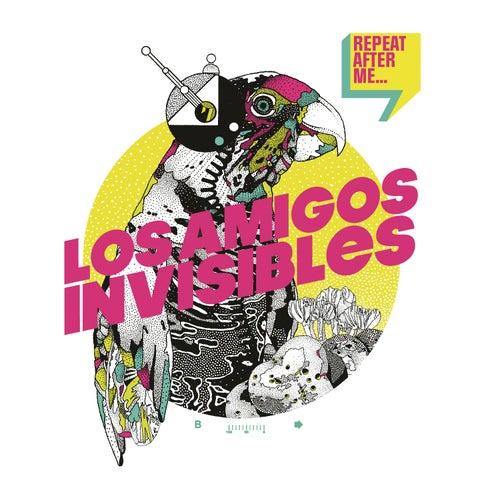 Repeat After Me by Los Amigos Invisibles