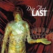 Last by Die Art