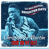 Play & Download Look on My Face by Christopher Martin | Napster