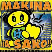 Makina ¡a Sako! by Various Artists