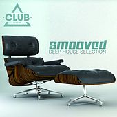 Smooved - Deep House Collection, Vol. 6 by Various Artists