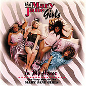 Play & Download In My House: The Best Of The Mary Jane Girls by Mary Jane Girls | Napster