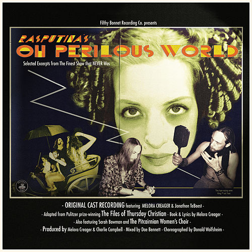 Oh Perilous World (Deluxe Version) by Rasputina