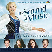 Play & Download The Sound of Music (Music from the NBC Television Event) by Various Artists | Napster