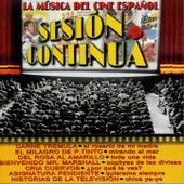 Play & Download Sesión Continua (La Música del Cine Español) by Various Artists | Napster