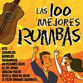 Play & Download Las 100 Mejores Rumbas by Various Artists | Napster