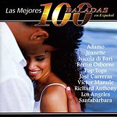 Las 100 Baladas en Español by Various Artists