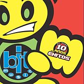 Play & Download Bit Music : 10 Años de Exitos by Various Artists | Napster