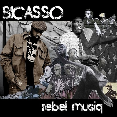 Play & Download Rebel Musiq by Bicasso | Napster