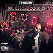 Play & Download Drugstore Cowboy - Deluxe Edition by Berner | Napster