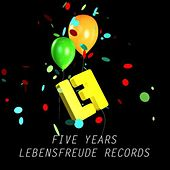 Play & Download Five Years Lebensfreude by Various Artists | Napster