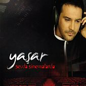 Play & Download Sevda Sinemalarda by Yaşar | Napster