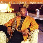 Play & Download Reflections by Alfonzo Blackwell | Napster