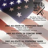 Play & Download 2002 Texas Music Educators Association (TMEA): All-State 5A Symphonic Band, All-State 5A Concert Band & All-State 4A Symphonic Band by Various Artists | Napster