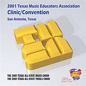 2001 Texas Music Educators Association (TMEA): All-State Mixed Chorus & All-State Women's Chorus von Various Artists