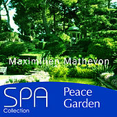 Play & Download Collection Spa: Peace Garden by Maximilien Mathevon | Napster