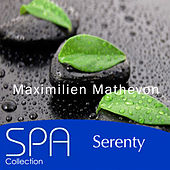 Play & Download Collection Spa: Serenity by Maximilien Mathevon | Napster