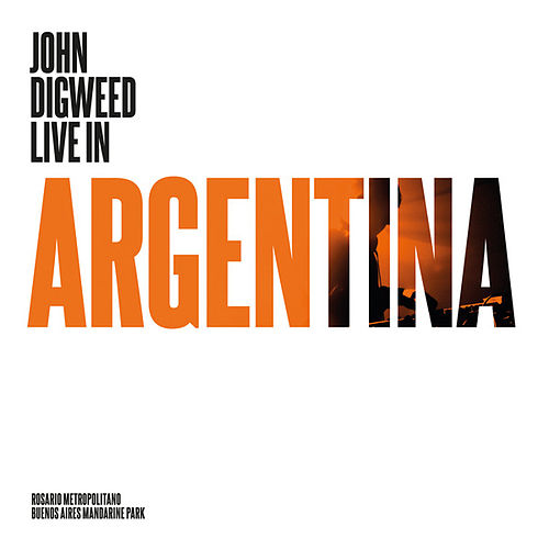 Play & Download John Digweed - Live in Argentina by Various Artists | Napster