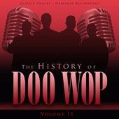 The History of Doo Wop, Vol. 11 (50 Unforgettable Doo Wop Tracks) von Various Artists