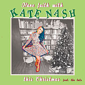 Have Faith With Kate Nash This Christmas - EP by Various Artists