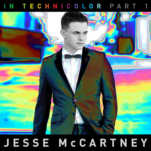 In Technicolor (Part I) by Jesse McCartney