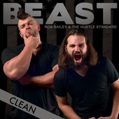 Beast (Clean) by Rob Bailey