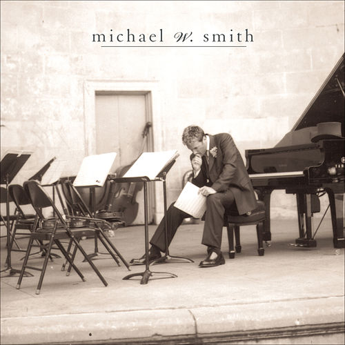 Freedom by Michael W. Smith