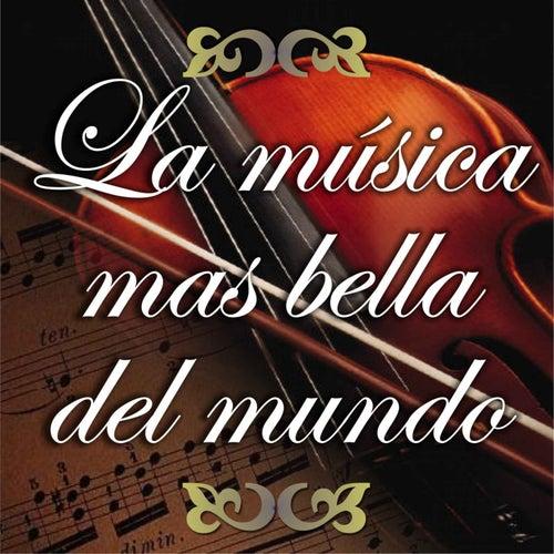 La Música Mas Bella del Mundo by Various Artists