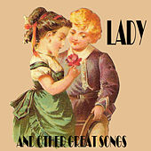 Play & Download Lady and Other Great Songs by Various Artists | Napster