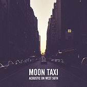 Play & Download Acoustic on West 56th by Moon Taxi | Napster