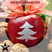 Play & Download New Year's Madness 2013 by Various Artists | Napster