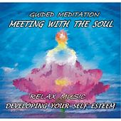 Play & Download Μeeting With the Soul: Developing Your Self Esteem by Tania | Napster