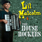 Lil Malcolm & The House Rockers by Lil Malcolm