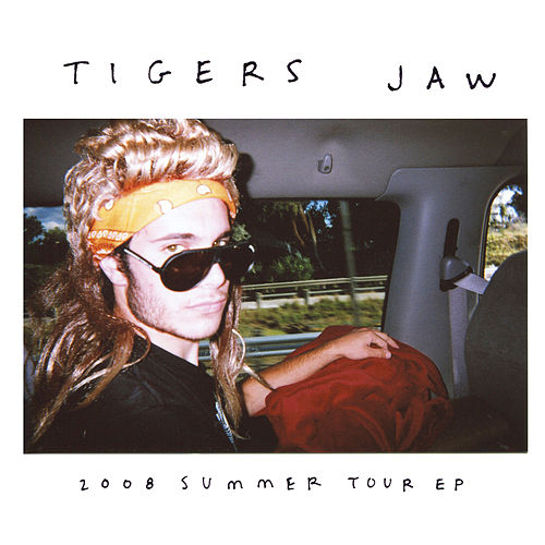 2008 Tour by Tigers Jaw