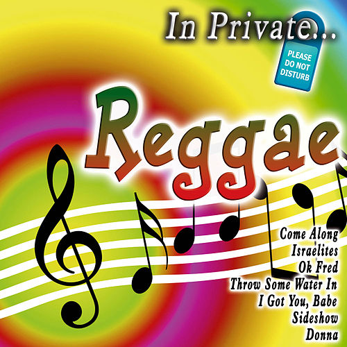 Play & Download In Private... Reggae by Various Artists | Napster