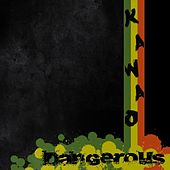 Play & Download Dangerous by Kawao | Napster