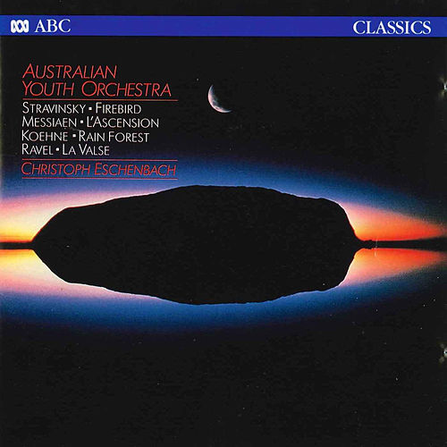 Play & Download Australian Youth Orchestra: Stravinsky – Messiaen – Koehne by The Australian Youth Orchestra | Napster