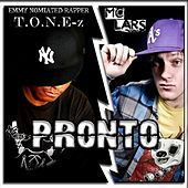 Pronto-T.O.n.E-Z (feat. MC Lars) by ToneZ