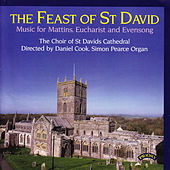 Play & Download The Feast of St David: Music for Mattins Eucharist and Evensong by Various Artists | Napster