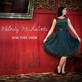 Play & Download New York Snow by Melody Michalski | Napster