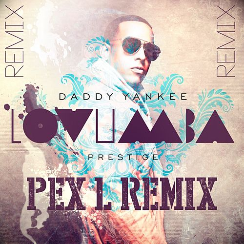Play & Download Lovumba by Daddy Yankee | Napster