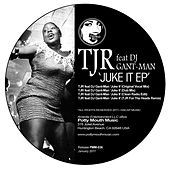 Juke It EP by Gant-Man