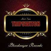 Play & Download Works by Tripswitch | Napster