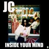 Inside Your Mind - Single by J.C.