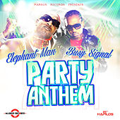 Party Anthem - Single by Elephant Man