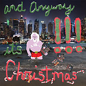 Play & Download And Anyway It's Christmas by !!! (Chk Chk Chk) | Napster