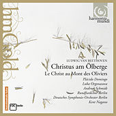 Play & Download Beethoven: Christ on the Mount of Olives (Christus am Ölberge, Op. 85) by Various Artists | Napster