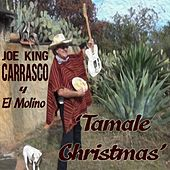 Tamale Christmas by Joe
